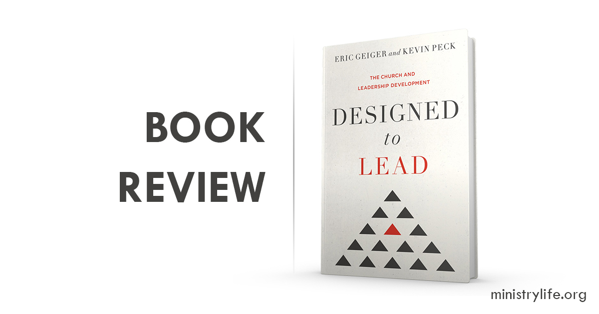 In Designed to Lead, authors Eric Geiger and Kevin Peck unpack their conviction that the church should be the greatest platform for developing leaders.